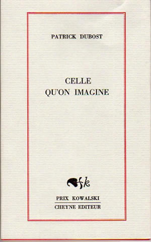 Celle qu'on imagine